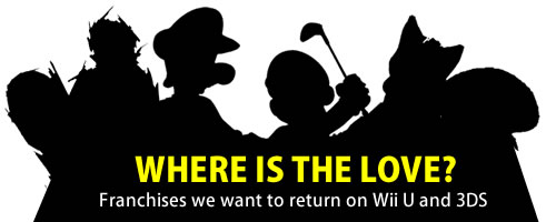 Image for E3 2012 | Where is the Love? Which Nintendo Franchises Should Return to Wii U and 3DS?