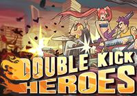 Read Preview: Double Kick Heroes (PC) - Nintendo 3DS Wii U Gaming