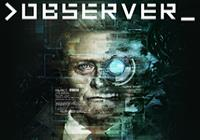 Read review for Observer - Nintendo 3DS Wii U Gaming