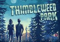 Read review for Thimbleweed Park - Nintendo 3DS Wii U Gaming