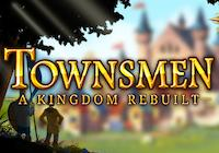 Read Review: Townsmen - A Kingdom Rebuilt (PC) - Nintendo 3DS Wii U Gaming