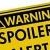 Critical Hit: Spoiler Alert! Are Spoiler Warnings Really Needed?