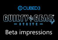 Read article Guilty Gear - Strive - Beta Impressions - Nintendo 3DS Wii U Gaming