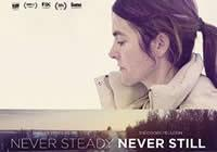 Read article Movie Review: Never Steady, Never Still - Nintendo 3DS Wii U Gaming
