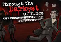 Read Review: Through the Darkest of Times (PC) - Nintendo 3DS Wii U Gaming