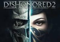 Review for Dishonored 2 on PC