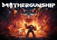 Read Preview: MOTHERGUNSHIP (PC) - Nintendo 3DS Wii U Gaming