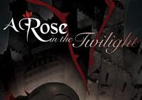 Read review for A Rose in the Twilight - Nintendo 3DS Wii U Gaming