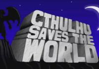 Review for Cthulhu Saves the World on PC