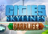 Review for Cities: Skylines - Parklife on PC