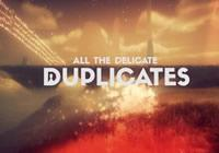 Read review for All the Delicate Duplicates - Nintendo 3DS Wii U Gaming