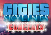 Review for Cities: Skylines - Concerts on PC