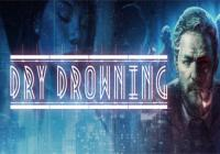 Read review for Dry Drowning - Nintendo 3DS Wii U Gaming