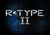 Read review for R-Type II - Nintendo 3DS Wii U Gaming