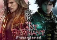 Read review for The Last Remnant Remastered - Nintendo 3DS Wii U Gaming