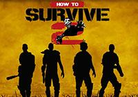 Read review for How to Survive 2 - Nintendo 3DS Wii U Gaming