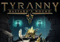 Read review for Tyranny: Bastard's Wound - Nintendo 3DS Wii U Gaming
