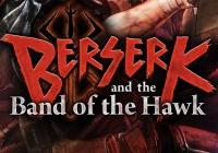 Read review for Berserk and the Band of the Hawk - Nintendo 3DS Wii U Gaming
