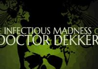 Read review for The Infectious Madness of Doctor Dekker - Nintendo 3DS Wii U Gaming