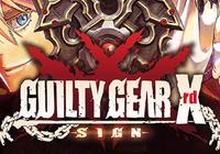 Read review for Guilty Gear Xrd -SIGN- - Nintendo 3DS Wii U Gaming