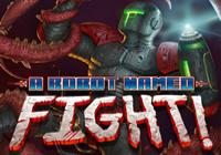 Read review for A Robot Named Fight! - Nintendo 3DS Wii U Gaming