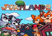 Read review for FoxyLand 2 - Nintendo 3DS Wii U Gaming
